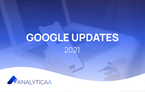 Google Updates: Core, Spam, Page Experience | AnalyticaA GmbH